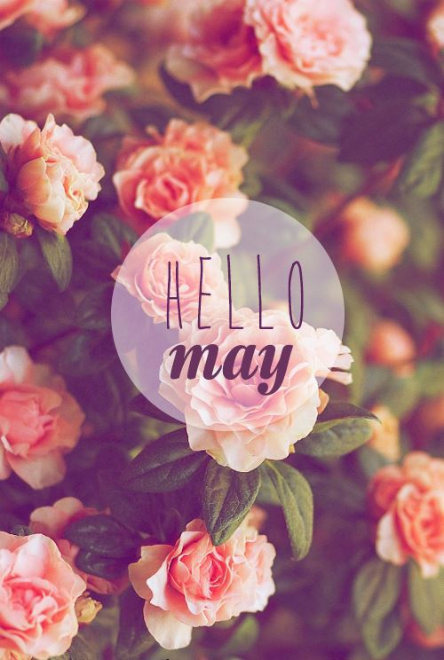 HELLO MAY! May it be amazing! | Sanctuary Of Style